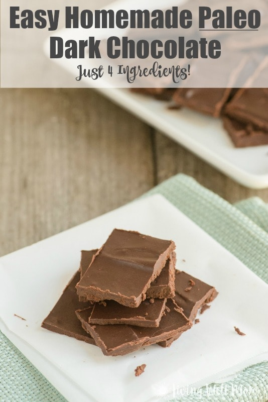 Trying to eat healthier? Try this simple recipe for Homemade Paleo Dark Chocolate. With just 4 simple ingredients, it's inexpensive, very easy to make, and delicious! With no dairy, soy, or refined-sugar that's found in regular chocolate from the store, this homemade version is perfect.