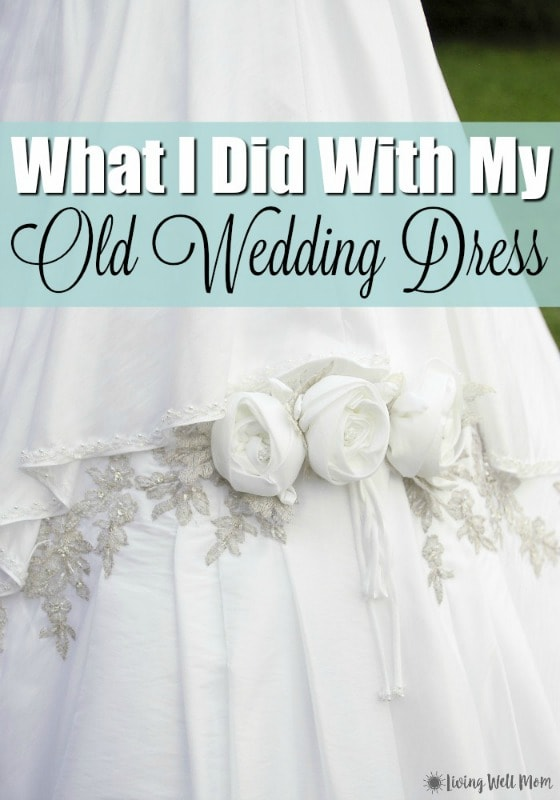 Trying to clean out the attic and not sure what to do with your old wedding dress? Here's two fun ideas that will help you preserve special memories from your wedding and still allow you to declutter!