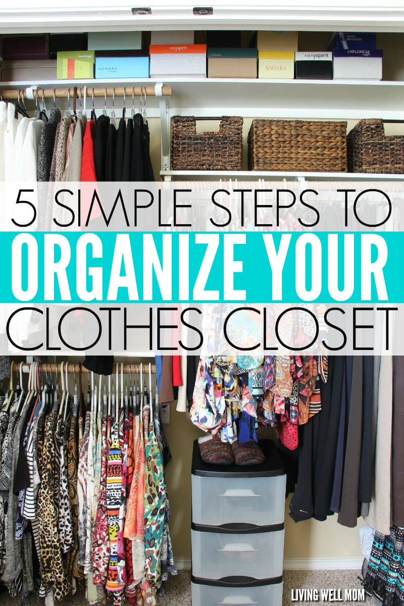 simple-steps-to-organize-your-clothes-closet