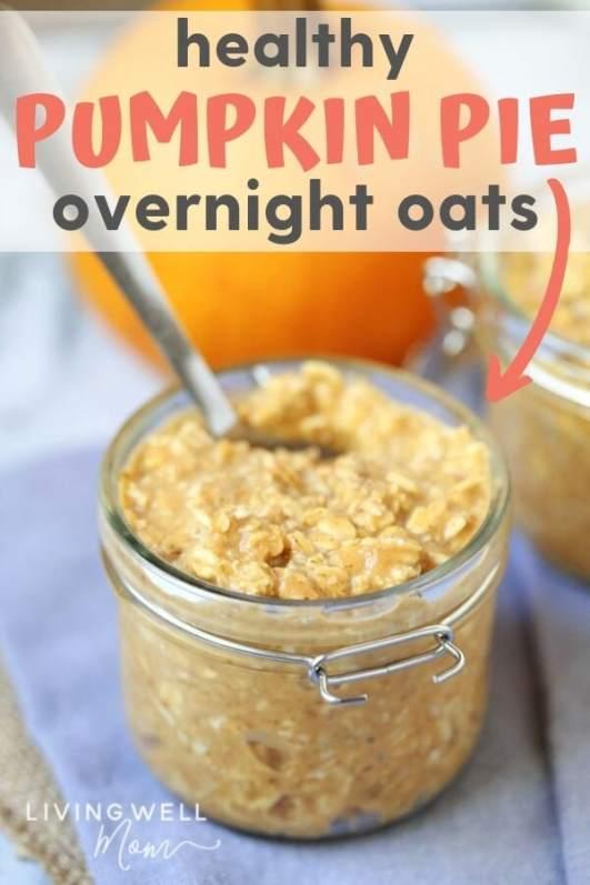 healthy pumpkin pie overnight oats in mason jar