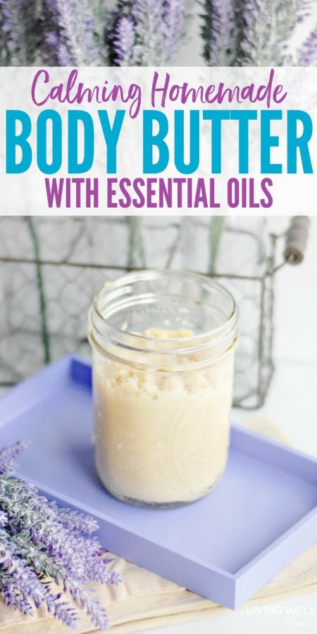Homemade Body Butter with Essential oils