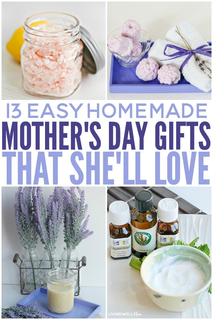 13 Easy Homemade Mother's Day Gifts that She'll Love