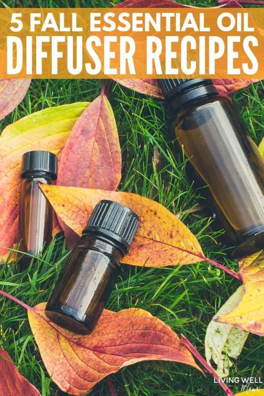 5 Fall Essential Oil Recipes for Diffuser