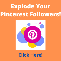 Explode Your Pinterest Followers! Click Here!