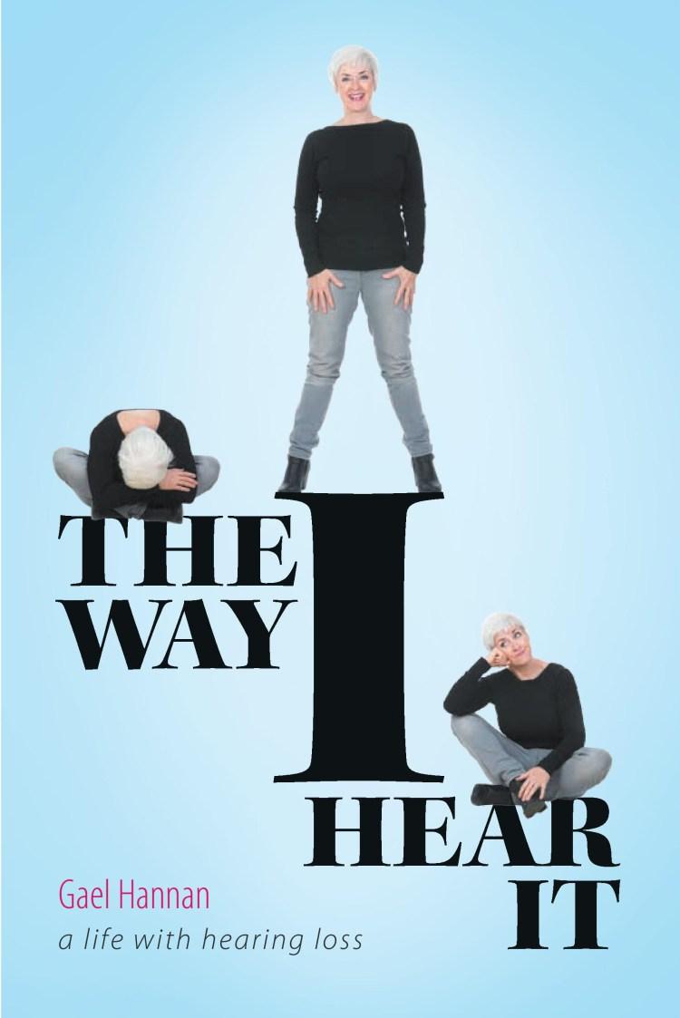 Interesting Reads – The Way I Hear It by Gael Hannan