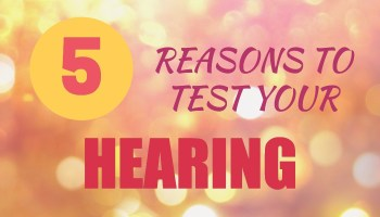 5-reasons-hearing-tested