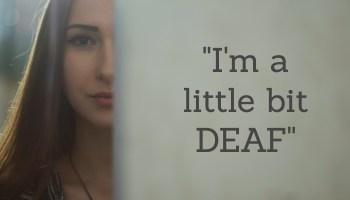 little-bit-deaf