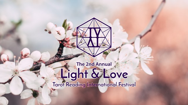 The 2nd Annual Light & Love Tarot Reading International Festival