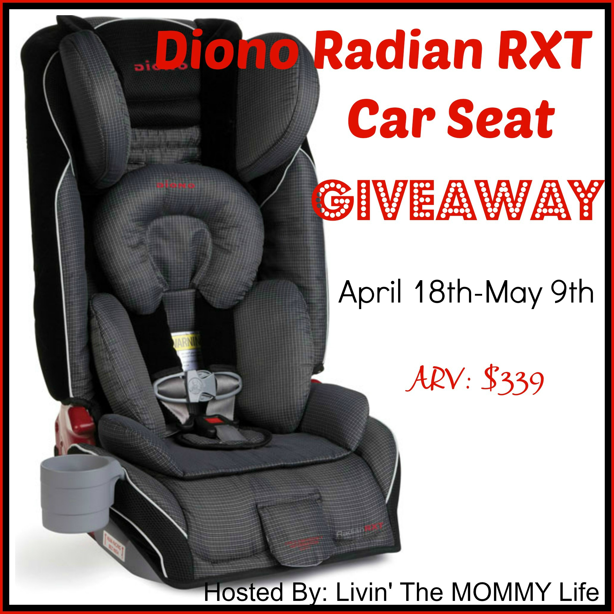 Diono Radian RXT Car Seat Giveaway Family Review Guide