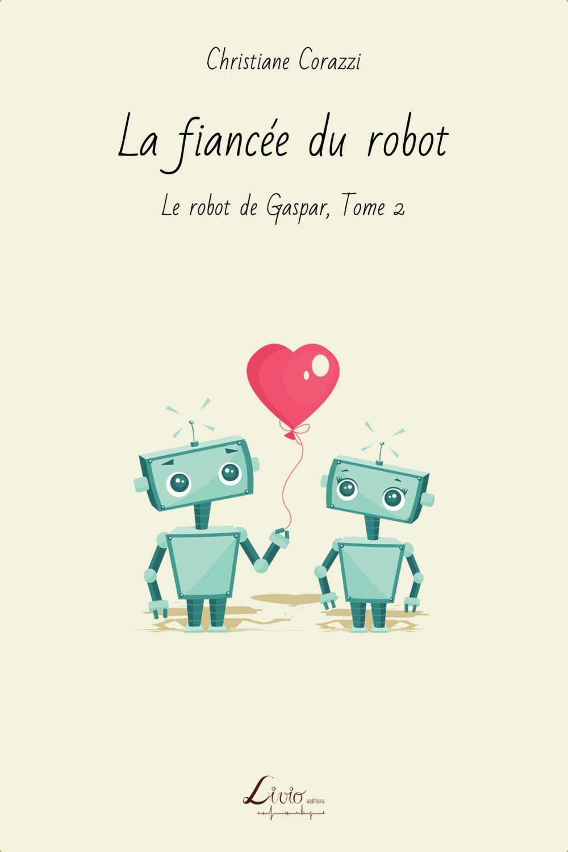 La fiancée du robot