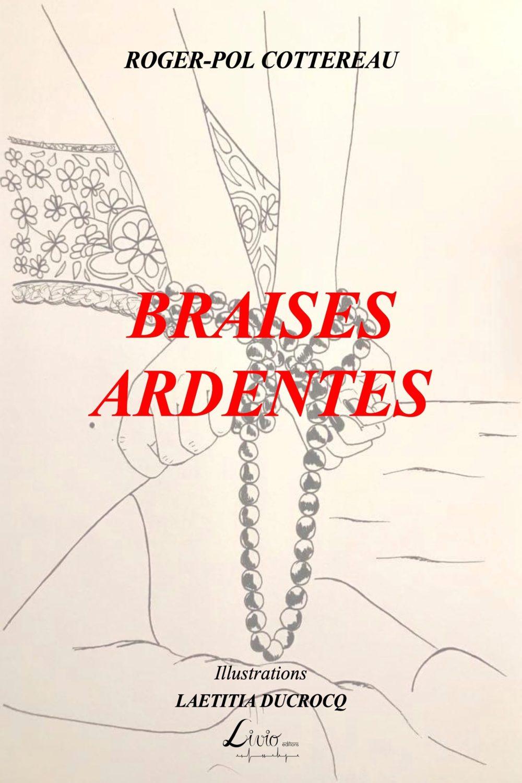 Braises ardentes