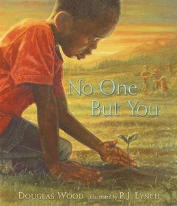 Children's book - No One Buy You by Douglas Wood; part of list featuring 8 Great Books To Teach Kids They Matter