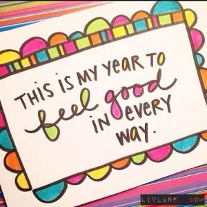 This is my year to FEEL GOOD in every way. via LivLane.com