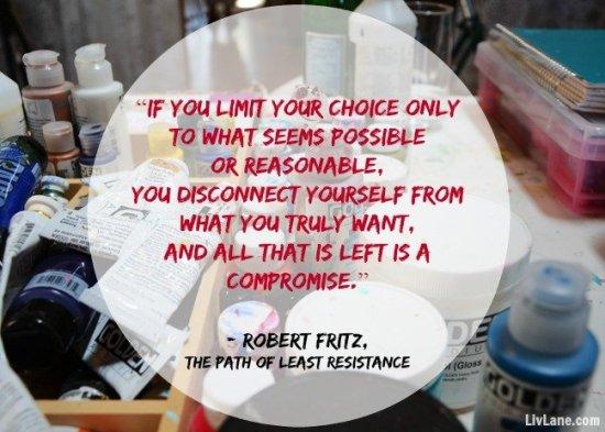 Path of least resistance quote, via LivLane.com