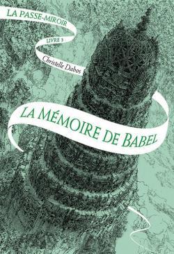 CVT_La-passe-miroir-tome-3--La-memoire-de-Babel_3718