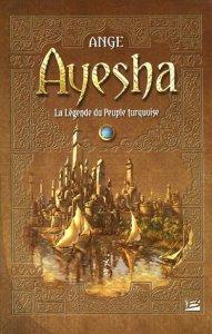 Couverture du livre Ayesha, première édition publiée chez Bragelonne