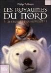 """Couverture du livre """"Les royaumes du nord"""" de Philip Pullman"""