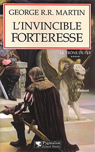 L'invincible forteresse de G.R.R. Martin