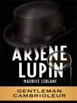 Arsene Lupin Maurice Leblanc