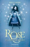Rose et la princesse disparue tome 2 Holly Webb