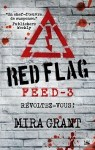 Red Flag Mira Grant Feed tome 3