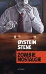 Zombie nostalgie Oystein Stene