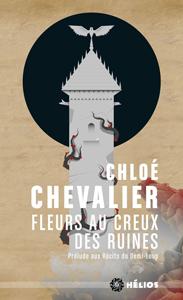 Recueil Fleurs au creux des ruines de Chloé Chevalier