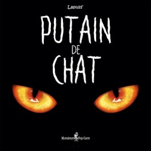 Couverture de Putain de Chat de Lapuss'
