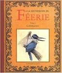 Couverture du tome 1 A la recherche de Féerie de Jean-Baptiste Monge et Erlé Ferronnière