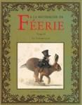 Couverture du tome 2 A la recherche de Féerie de Jean-Baptiste Monge et Erlé Ferronnière
