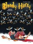 Couverture d'Abrada Kadavra, le tome 2 de Bloody Harry réalisé par Alexandre Arlène