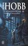 Couverture du roman Adieux et retrouvailles de Robin Hobb, tome 13 de l'assassin royal
