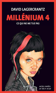 "Couverture du roman ""Ce qui ne me tue pas"" de David Labercrantz"