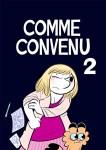 Couverture du tome 2 de Comme Convenu illustré par Laurel