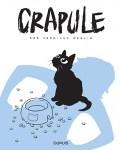 """Couverture de la bande dessinée """"Crapule"""" de Jean-Luc Deglin"""
