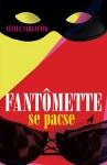 Couverture du roman Fantômette se pacse écrit par Cécile Vargaftig