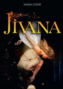 Couverture du roman Jivana de Nadia Coste, roman publié aux éditions ActuSF