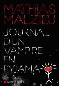 """Couverture du roman """"Un vampire en pyjama"""" de Mathias Malzieu"""