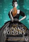 Couverture du roman Jupons et Poisons de Gail Carriger, troisième tome de la série Le pensionnat de mademoiselle Géraldine