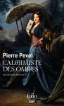 """Couverture de la trilogie """"Les lames du cardinal"""" de Pierre Pevel : tome 2 titré l'alchimiste des ombres"""