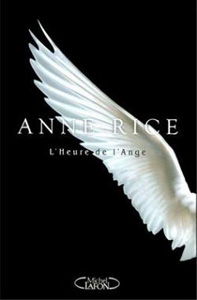 """Couverture du roman """"L'heure de l'ange"""" d'Anne Rice : aile blanche sur fond noir"""