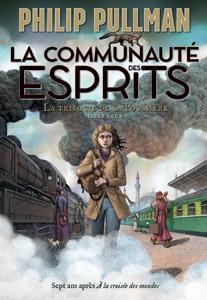 Couverture du roman La communauté des esprits de Philip Pullman, la trilogie de la Poussière, tome 2