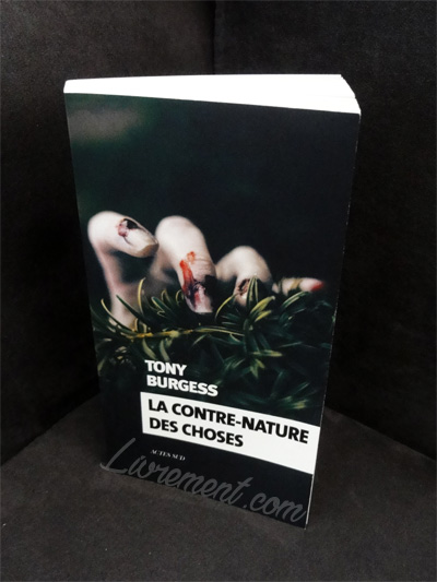 "Photo du livre ""La contre-nature des choses"" de Tony Burgess"