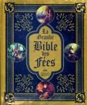 Couverture La grande bible des fées écrite par Edouard Brasey