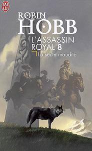 """Couverture des éditions J'ai lu du tome 8 """"La secte maudite"""" de l'assassin royal écrit par Robin Hobb"""