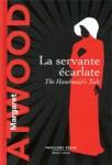 Couverture du roman intitulé La servante écarlate écrit par Margaret Atwood. Edition Deluxe