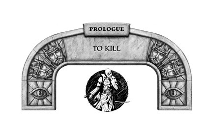 "Illustration du prologue ""to kill"""