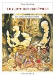 Le guet des orfèvres de Terry Pratchett ; tome 15 des Annales du Disque-Monde