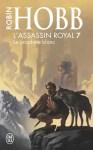 Couverture du titre Le prophète blanc écrit par Robin Hobb, le septième tome de la série l'assassin royal