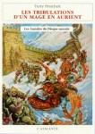 """Couverture du roman """"Les tribulations d'un mage en Aurient"""" de Terry Pratchett. Il s'agit du tome 17 de la série """"Les annales du Disque-monde"""" paru aux éditions L'Atalante"""